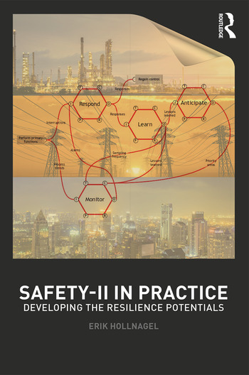 Safety-II in Practice Developing the Resilience Potentials book cover