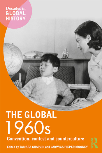 The Global 1960s Convention, contest and counterculture book cover