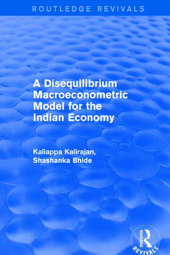 A Disequilibrium Macroeconometric Model for the Indian Economy book cover