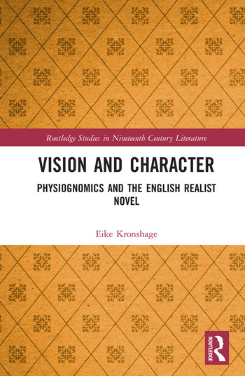 Vision and Character Physiognomics and the English Realist Novel book cover