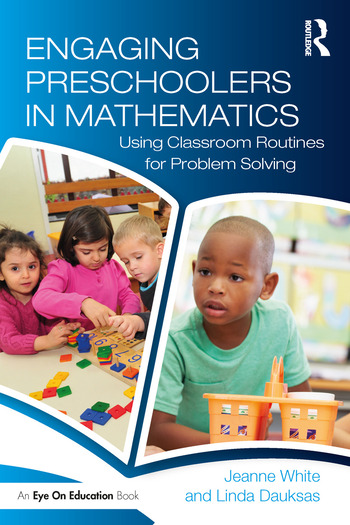 Engaging Preschoolers in Mathematics Using Classroom Routines for Problem Solving book cover