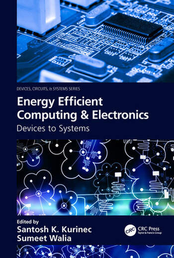 Energy Efficient Computing & Electronics Devices to Systems book cover