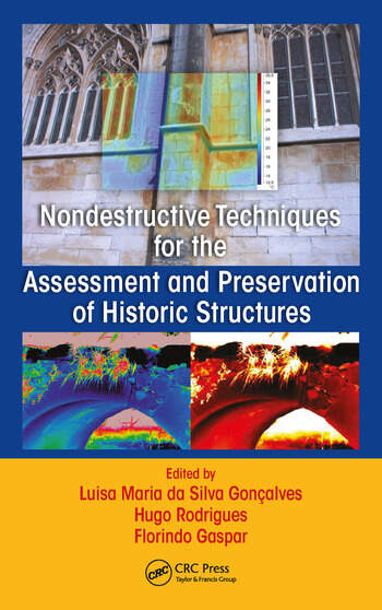 Nondestructive Techniques for the Assessment and Preservation of Historic Structures book cover