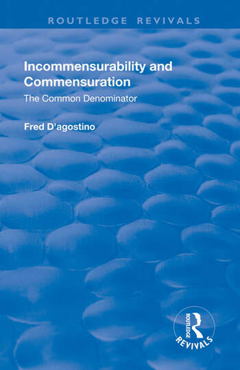 Incommensurability and Commensuration: The Common Denominator The Common Denominator book cover