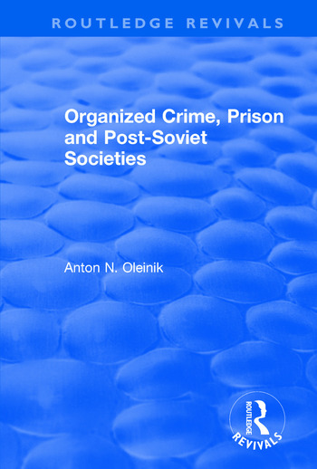 Organized Crime, Prison and Post-Soviet Societies book cover
