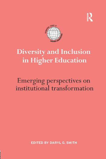 Diversity and Inclusion in Higher Education Emerging perspectives on institutional transformation book cover