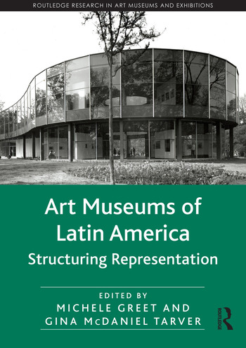 Art Museums of Latin America Structuring Representation book cover