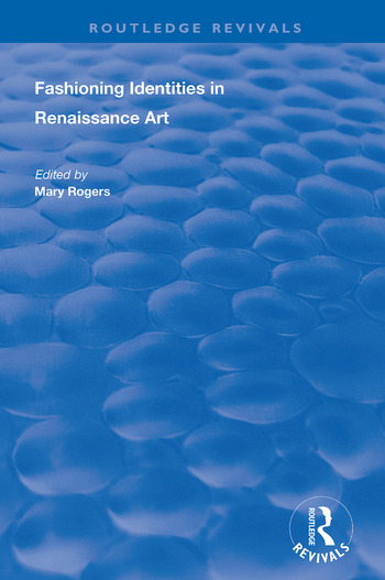 Fashioning Identities in Renaissance Art book cover