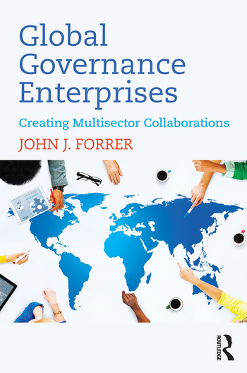 Global Governance Enterprises Creating Multisector Collaborations book cover