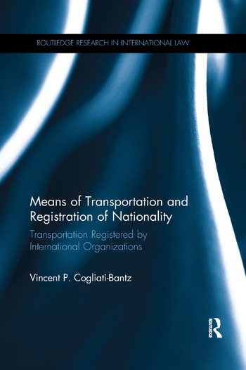 Means of Transportation and Registration of Nationality Transportation Registered by International Organizations book cover