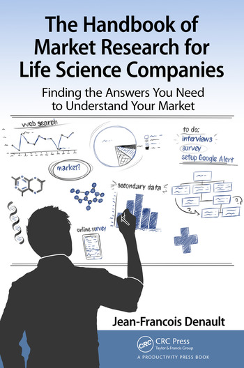 The Handbook for Market Research for Life Sciences Companies Finding the Answers You Need to Understand Your Market book cover