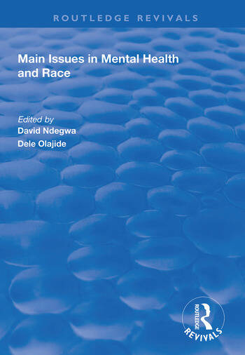 Main Issues in Mental Health and Race book cover