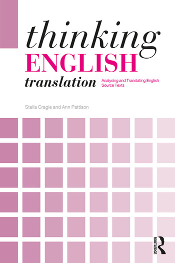 Thinking English Translation Analysing and Translating English Source Texts book cover