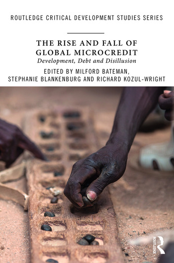 The Rise and Fall of Global Microcredit Development, debt and disillusion book cover