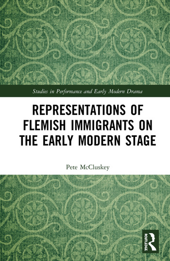 Representations of Flemish Immigrants on the Early Modern Stage book cover