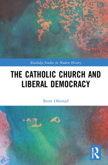 The Catholic Church and Liberal Democracy book cover