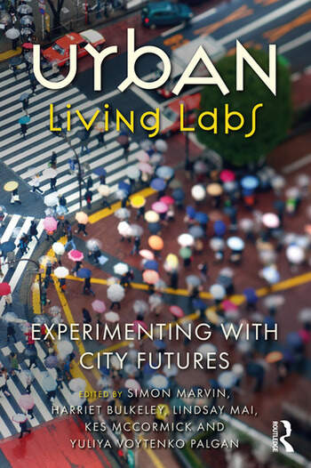 Urban Living Labs Experimenting with City Futures book cover