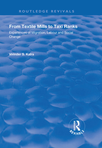 From Textile Mills to Taxi Ranks Experiences of Migration, Labour and Social Change book cover