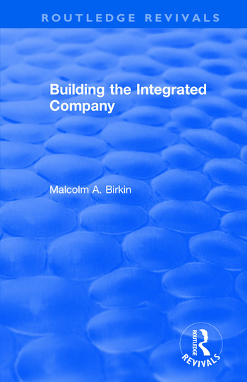 Building the Integrated Company book cover