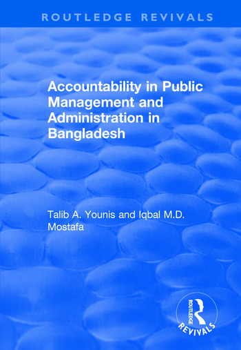 Accountability in Public Management and Administration in Bangladesh book cover