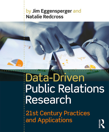 Data-Driven Public Relations Research 21st Century Practices and Applications book cover