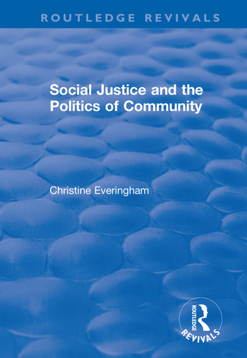 Social Justice and the Politics of Community book cover