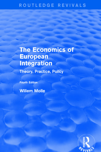 The Economics of European Integration Theory, Practice, Policy book cover