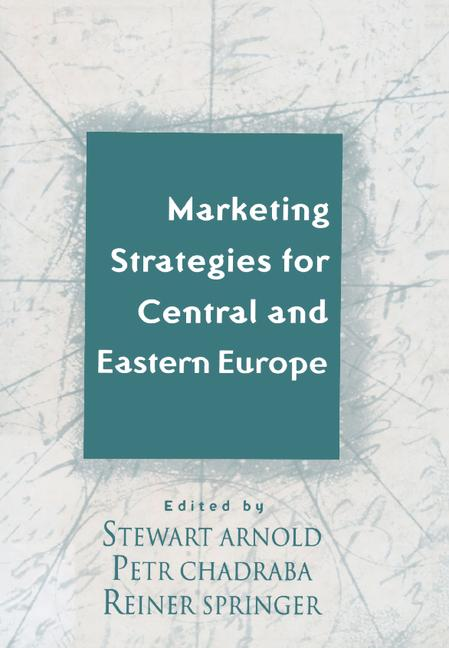 Marketing Strategies for Central and Eastern Europe book cover