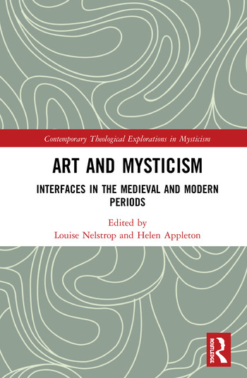 Art and Mysticism Interfaces in the Medieval and Modern Periods book cover