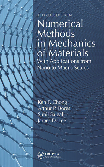 Numerical Methods in Mechanics of Materials With Applications from Nano to Macro Scales book cover