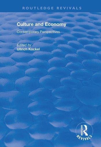 Culture and Economy Contemporary Perspectives book cover