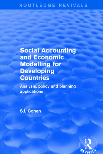 Social Accounting and Economic Modelling for Developing Countries Analysis, Policy and Planning Applications book cover