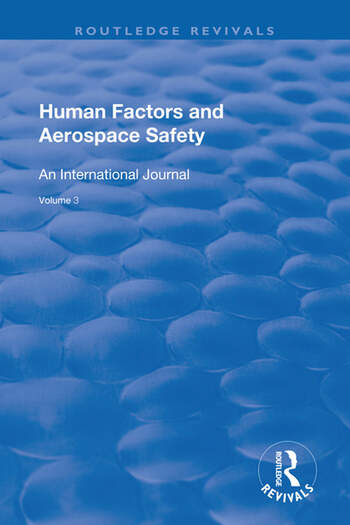 Human Factors and Aerospace Safety An International Journal: v.2: No.4 book cover