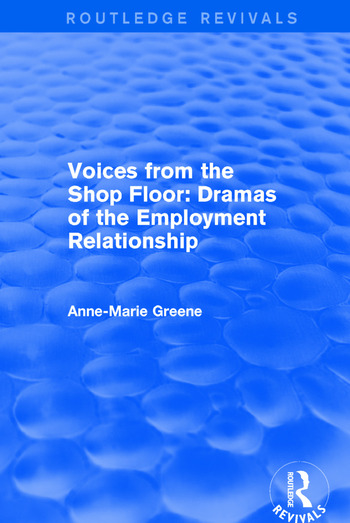 Voices from the Shop Floor Dramas of the Employment Relationship book cover