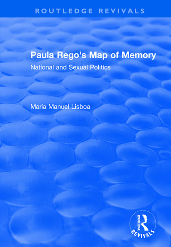 Paula Rego's Map of Memory National and Sexual Politics book cover
