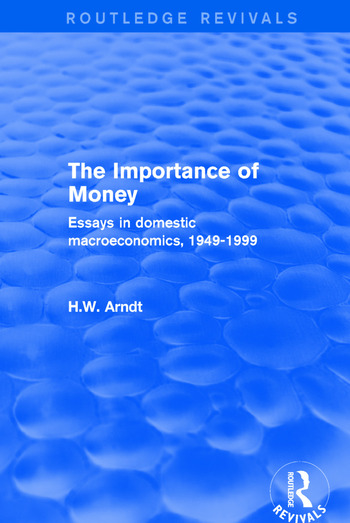 The Importance of Money Essays in Domestic Macroeconomics, 1949-1999 book cover