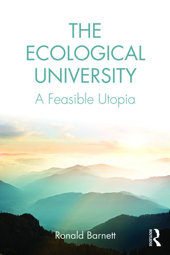 The Ecological University A Feasible Utopia book cover