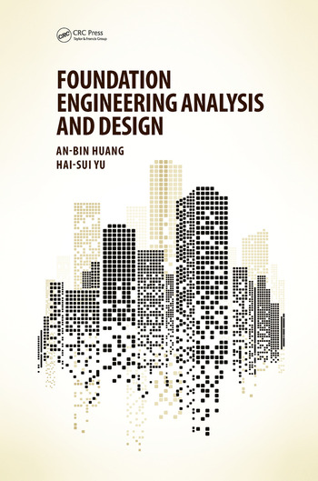 Foundation Engineering Analysis and Design book cover