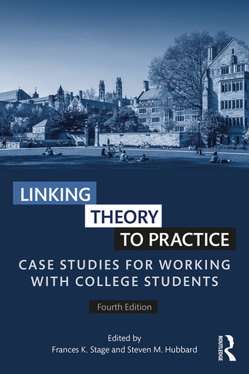Linking Theory to Practice Case Studies for Working with College Students book cover