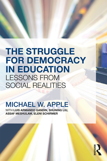 The Struggle for Democracy in Education Lessons from Social Realities book cover