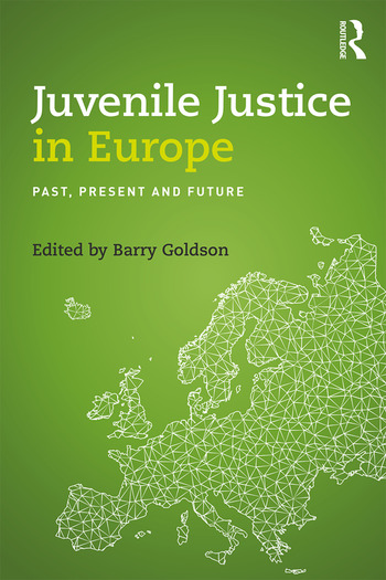 Juvenile Justice in Europe Past, Present and Future book cover