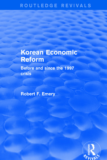 Korean Economic Reform Before and Since the 1997 Crisis book cover