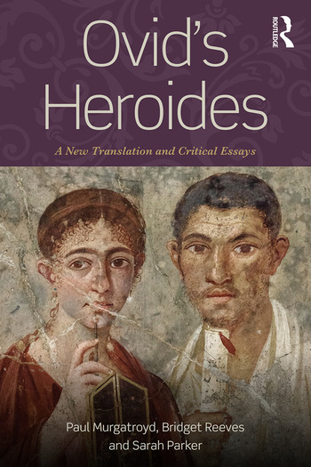 Ovid's Heroides A New Translation and Critical Essays book cover
