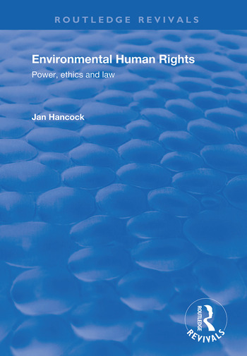 Environmental Human Rights Power, Ethics and Law book cover
