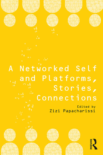 A Networked Self and Platforms, Stories, Connections book cover