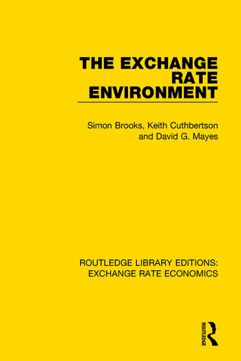 The Exchange Rate Environment book cover