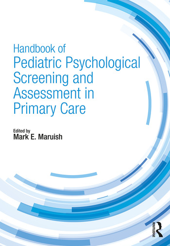 Handbook of Pediatric Psychological Screening and Assessment in Primary Care book cover
