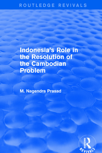 Indonesia's Role in the Resolution of the Cambodian Problem book cover