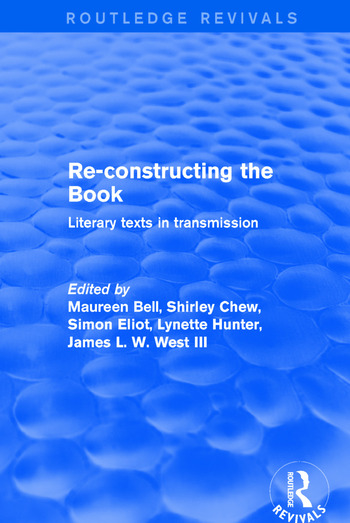 Re-Constructing the Book Literary Texts in Transmission book cover