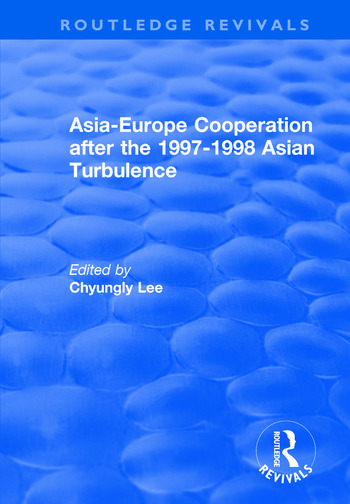 Asia-Europe Cooperation After the 1997-1998 Asian Turbulence book cover
